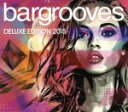 Other - 【中古】 【輸入盤】Bargrooves Deluxe Edition 2015 /(オムニバス) 【中古】afb
