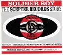 【中古】 【輸入盤】Soldier Boy The Scepter Records Story [Import] /(オムニバス) 【中古】afb