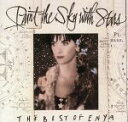 【中古】 【輸入盤】Paint the Sky with Stars: The Best of Enya /エンヤ 【中古】afb
