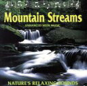 【中古】 【輸入盤】Mountain Streams: Nature's Relaxing Sounds /Nature'sRelaxingSounds(Uni 【中古】afb