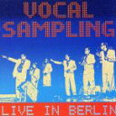 CD - 【中古】 【輸入盤】Live in Berlin /VocalSampling 【中古】afb
