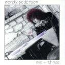 現代 - 【中古】 【輸入盤】Me Plus Three /WendyPedersen 【中古】afb