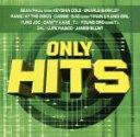 【中古】 【輸入盤】Only Hits /(オムニバス) 【中古】afb