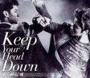 【中古】 【輸入盤】Keep Your Head Down /東方神起 【中古】afb