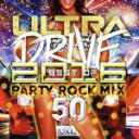 R & B, Disco Music - 【中古】 ULTRA DRIVE BEST OF 2016 PARTY ROCK MIX 50TUNES mixed by DJ KAZ /DJ KAZ(MIX 【中古】afb