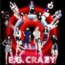 【中古】 E.G. CRAZY /E−girls 【中古】afb