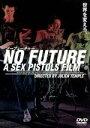 【中古】 NO FUTURE A SEX PISTOLS FILM ノーフューチャー デラックス版 /セックス・ピストルズ 【中古】afb