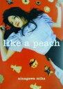【中古】 like a peach 蜷川実花写真集 /蜷川実花(著者) 【中古】afb
