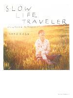 【中古】 SLOW LIFE TRAVELLER from Roma to Napoli /加藤ローサ(著者)辻佐織(その他) 【中古】afb