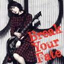【中古】 Break Your Fate(初回限定盤)(DVD付) /西沢幸奏 【中古】afb