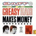 其它 - 【中古】 【輸入盤】GREASY HAIR MAKES MONEY /スナッフ 【中古】afb