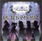 【中古】 BanG Dream!:BLACK SHOUT(生産限定盤)(Blu−ray Disc付) /Roselia(バンドリ!) 【中古】afb