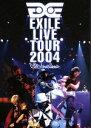 【中古】 EXILE LIVE TOUR 2004 /EXILE 【中古】afb