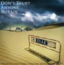 【中古】 DON'T TRUST ANYONE BUT US...
