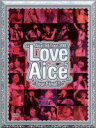"【中古】 Aice5 1st Tour 2007""Love Aice5""?Tour Final!!?"