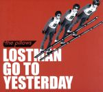 【中古】 LOSTMAN GO TO YESTERDAY(DVD付) /the pillows 【中古】afb