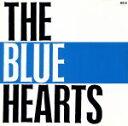 【中古】 THE BLUE HEARTS /ザ・ブルーハーツ...