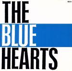 【中古】 <strong>THE</strong> BLUE HEARTS /ザ・ブルーハーツ 【中古】afb