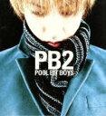 Pop JAPANizu - 【中古】 PB2 /pool bit boys 【中古】afb