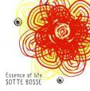 【中古】 Essence of life /Sotte Bosse 【中古】afb