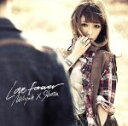 【中古】 Love Forever /加藤ミリヤ×清水翔太 ...