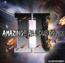【中古】 ALL DUB 99 MIX Part II /(オムニバス),ワード21,RUDEBWOY FACE,WASSY,PETER MAN,トリスタン・パルマ,TER 【中古】afb