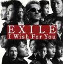 【中古】 I Wish For You(DVD付) /EXI...