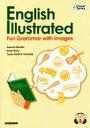 【中古】 English Illustrated:Fun Grammar with Images イメージしてから学ぶ!ピクトリアル初級英文法 Clover Se 【中古】afb