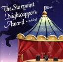 CD - 【中古】 The Starpoint Nightcapper's Award /ネコベッド 【中古】afb