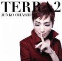 【中古】 Terra2 /大橋純子 【中古】afb