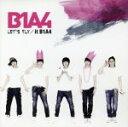 【中古】 LET'S FLY/it B1A4(DVD付) /B1A4 【中古】afb