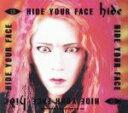 【中古】 HIDE YOUR FACE(初回限定盤) /hide 【中古】afb