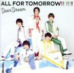 【中古】 5次元アイドル応援プロジェクト『ドリフェス!R』「ALL FOR TOMORROW!!!!!!! 」 /DearDream 【中古】afb