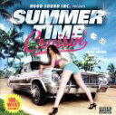 Other - 【中古】 Summertime Cruisin' /(オムニバス),DS455,BIG RON,HOKT,DJ☆GO,TWO−J,GHETTO INC.,HYENA 【中古】afb
