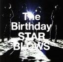 【中古】 STAR BLOWS(初回限定盤)(DVD付)(2SHM−CD+DVD) /The Birthday 【中古】afb