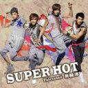 【中古】 SUPER HOT(初回限定盤)(DVD付) /フェイルンハイ[飛輪海] 【中古】afb