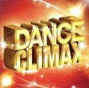 【中古】 DANCE CLIMAX /(V.A.) 【中古】afb