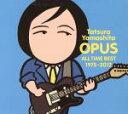 【中古】 OPUS〜ALL TIME BEST 1975−2012〜(初回限定盤) /山下達郎 【中古】afb