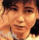 【中古】 Cry Baby /中村あゆみ 【中古】afb