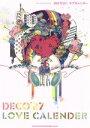 【中古】 DECO27/ラブカレンダー /ライトスタッフ(武蔵野市)(著者) 【中古】afb