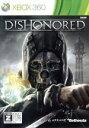 【中古】 Dishonored /Xbox360 【中古】afb