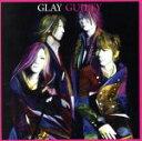 【中古】 GUILTY(DVD付) /GLAY 【中古】afb