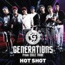 【中古】 HOT SHOT(DVD付) /GENERATIONS from EXILE TRIBE 【中古】afb