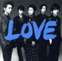 【中古】 LOVE /嵐 【中古】afb