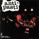 其它 - 【中古】 THE LAST CALL・・・ /アンティ・パスティ 【中古】afb
