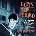 【中古】 LUPIN THE THIRD「JAZZ」the ...