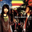 CD - 【中古】 OVER /HIGH and MIGHTY COLOR 【中古】afb