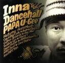 其它 - 【中古】 INNA DANCEHALL /PAPA U−Gee 【中古】afb
