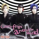 【中古】 Crazy frogs around the world(初回限定盤)(DVD付) /the fool 【中古】afb