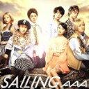 【中古】 SAILING(DVD付B) /AAA 【中古】afb